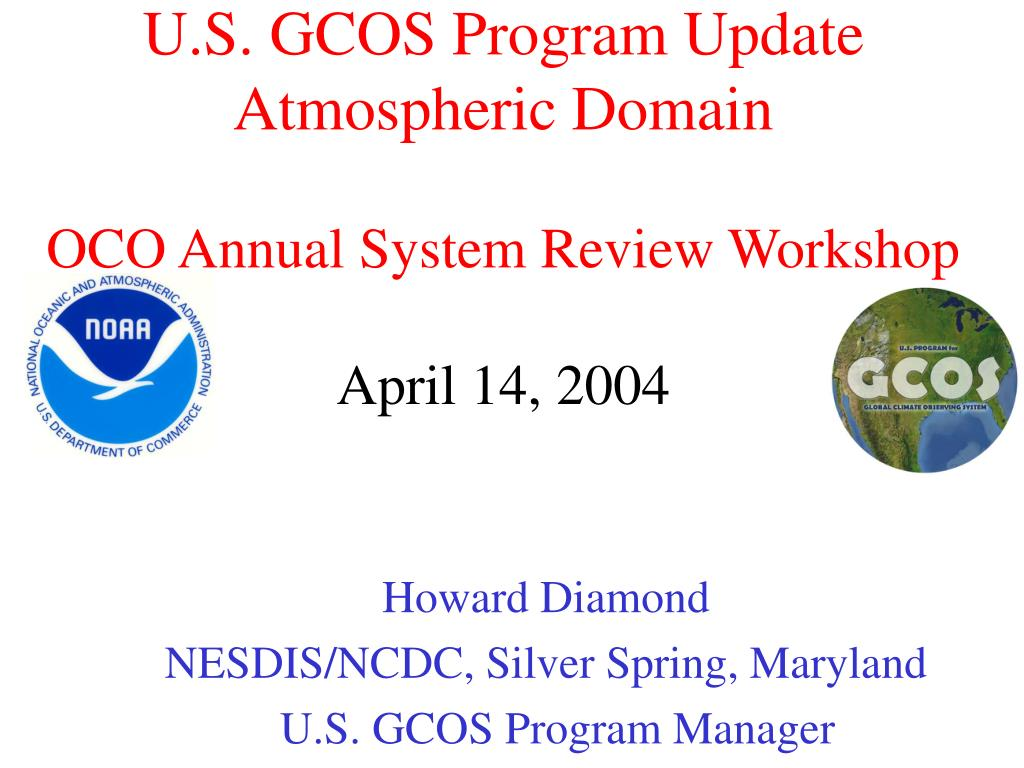 u s gcos program update atmospheric domain oco annual system review workshop april 14 2004 l.