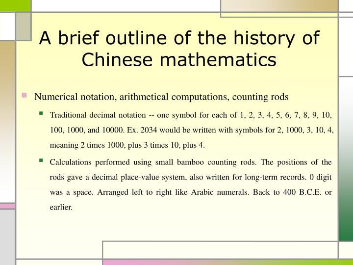 A brief outline of the history of chinese mathematics