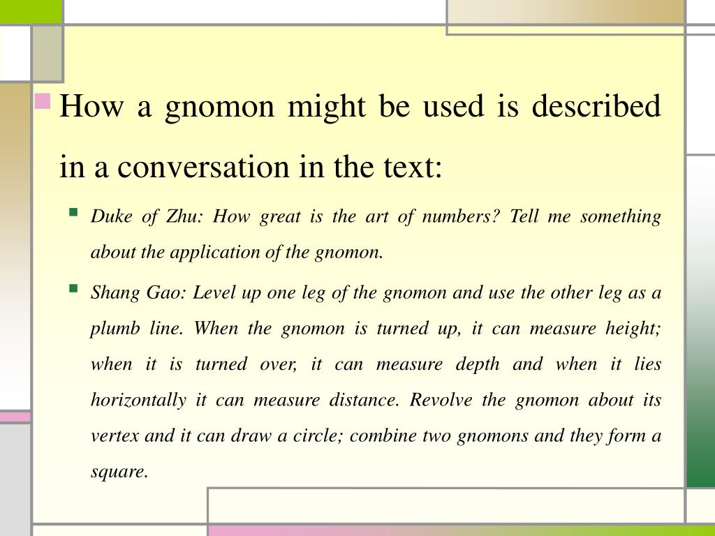 How a gnomon might be used is described in a conversation in the text: