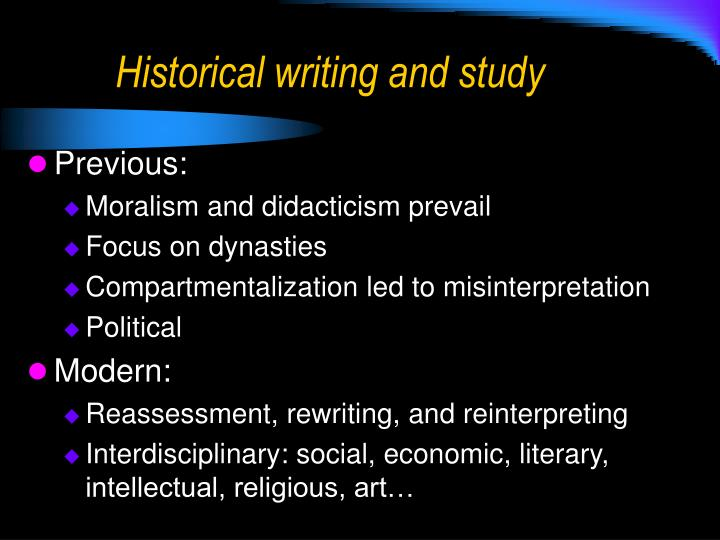 Historical writing and study