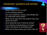 introduction questions and remarks