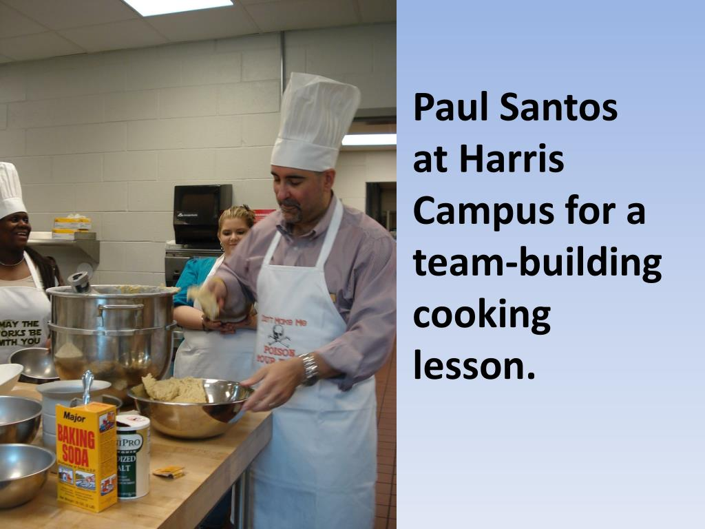 Paul Santos at Harris Campus for a team-building cooking lesson.