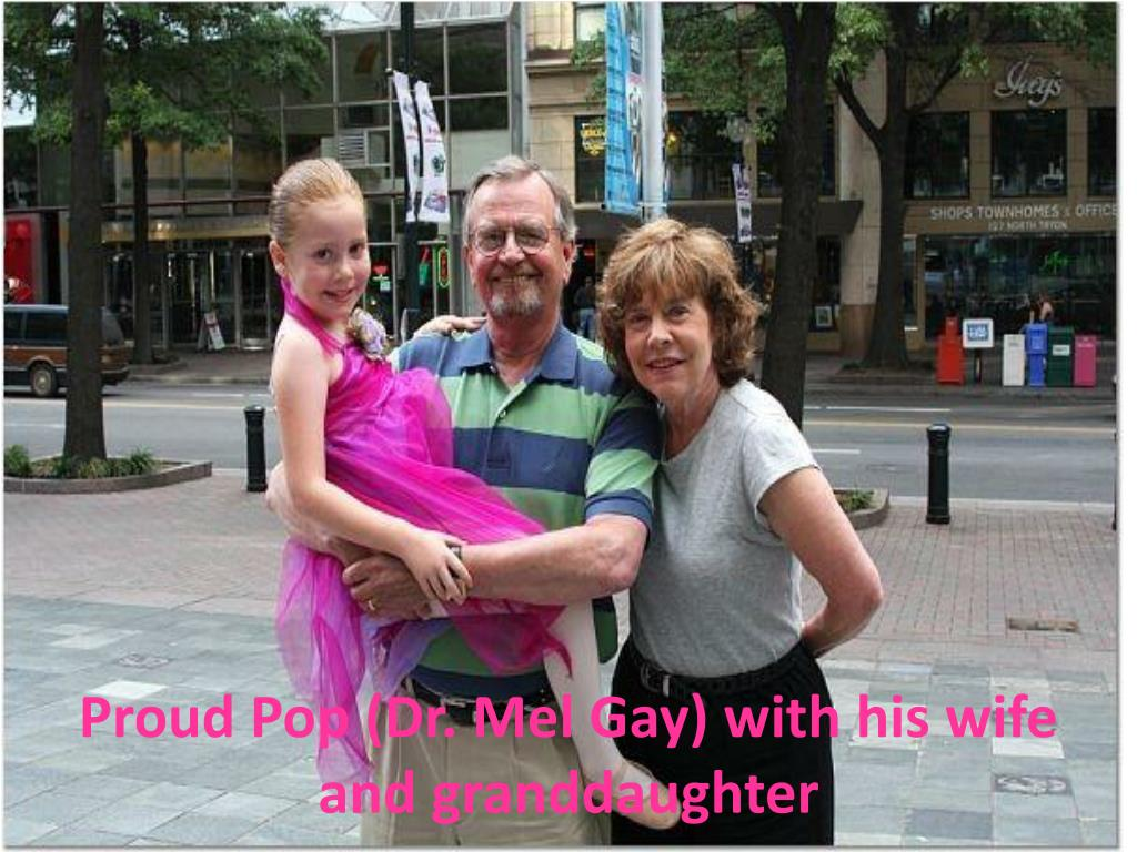 Proud Pop (Dr. Mel Gay) with his wife