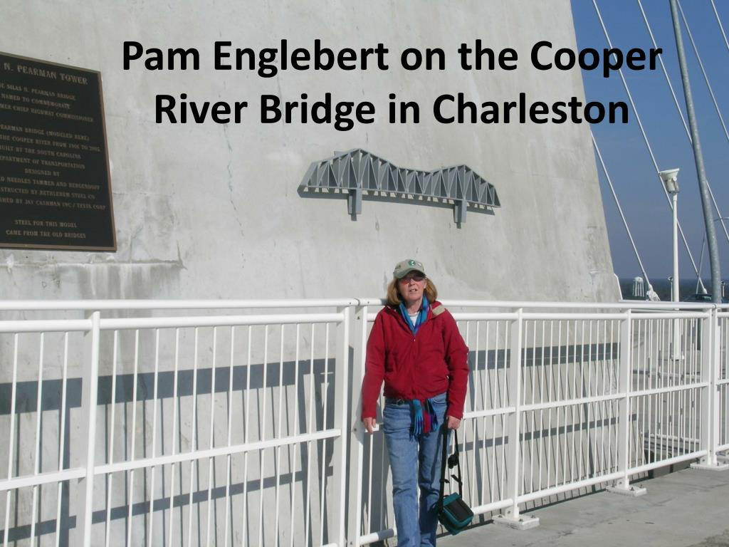 Pam Englebert on the Cooper River Bridge in Charleston