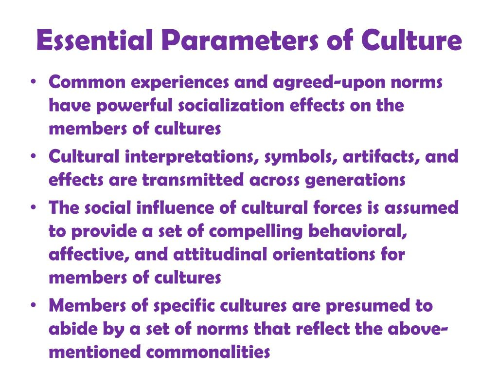 Essential Parameters of Culture