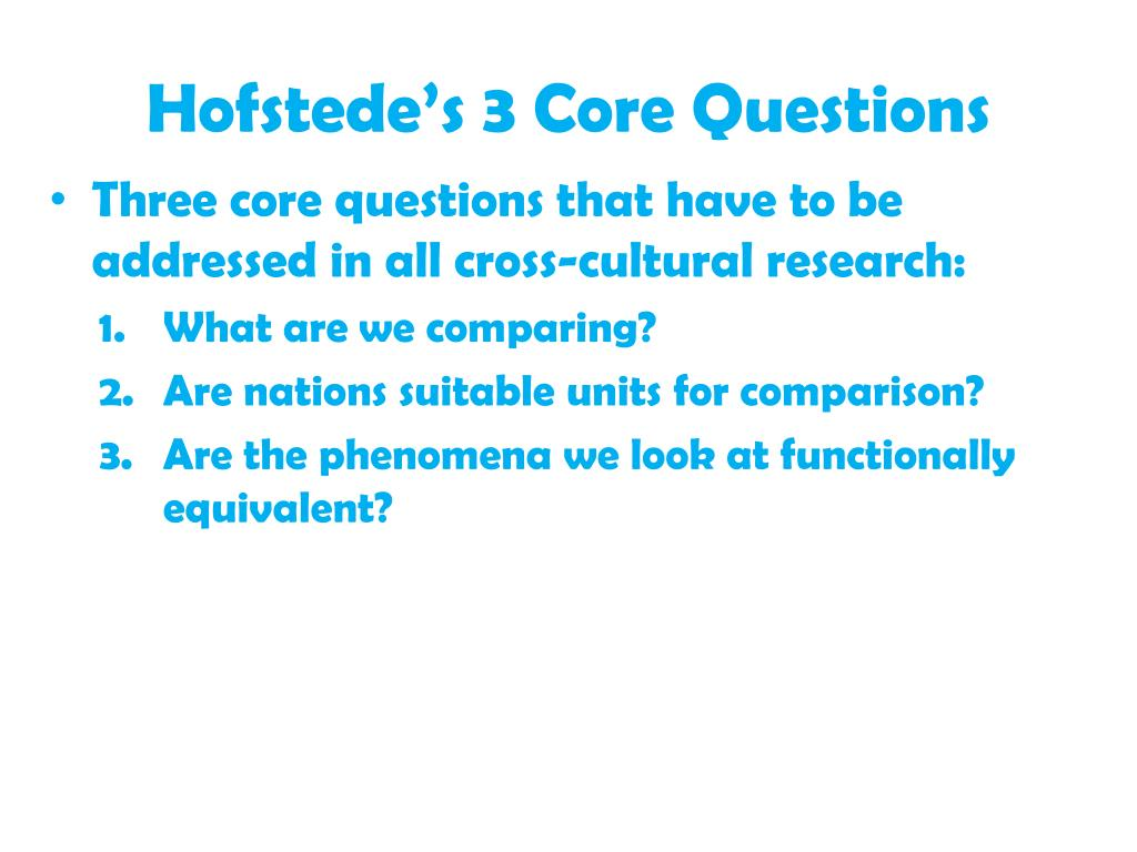 Hofstede's 3 Core Questions