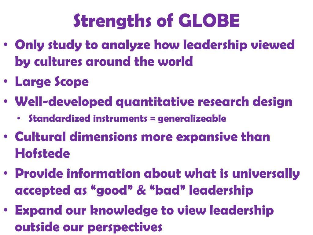 Strengths of GLOBE