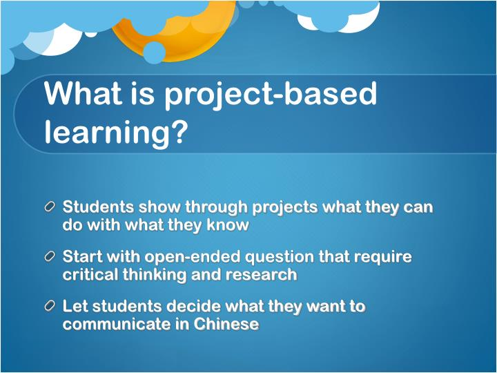 What is project based learning