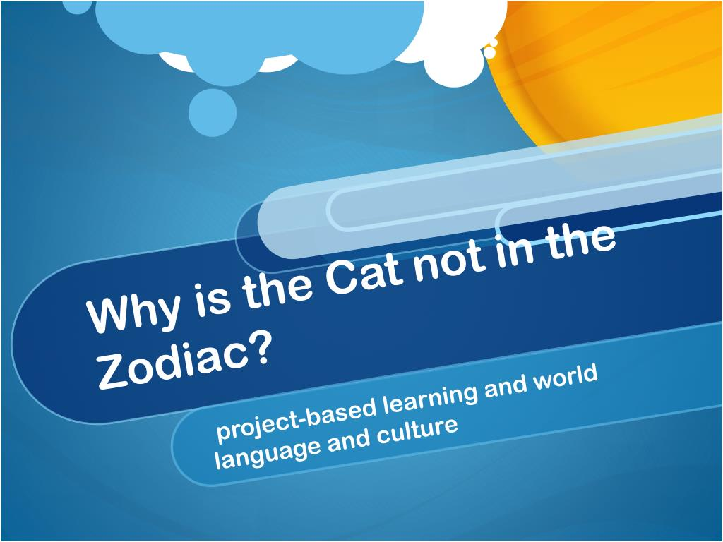 why is the cat not in the zodiac l.