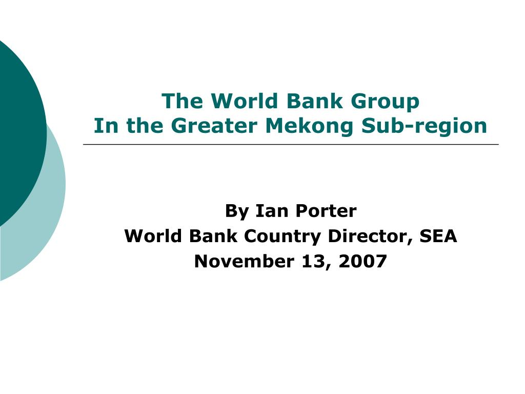 the world bank group in the greater mekong sub region
