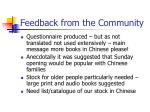 feedback from the community