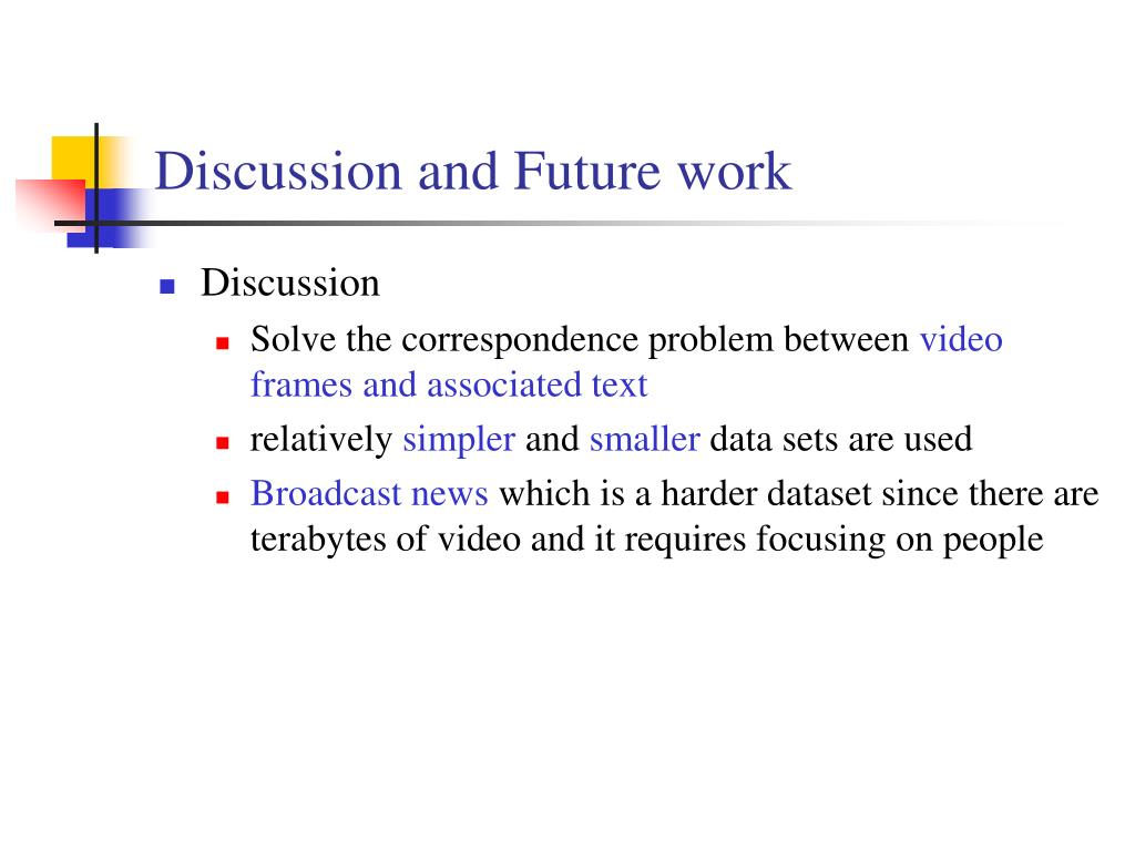 Discussion and Future work
