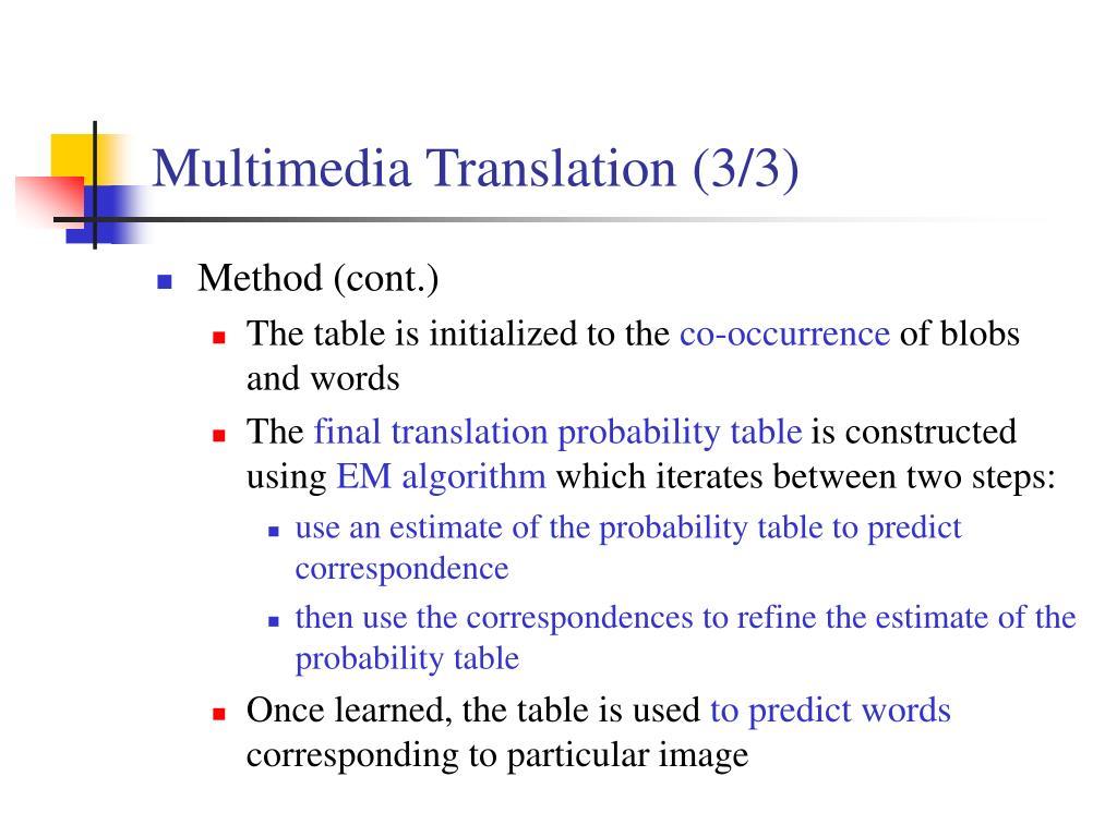 Multimedia Translation (3/3)