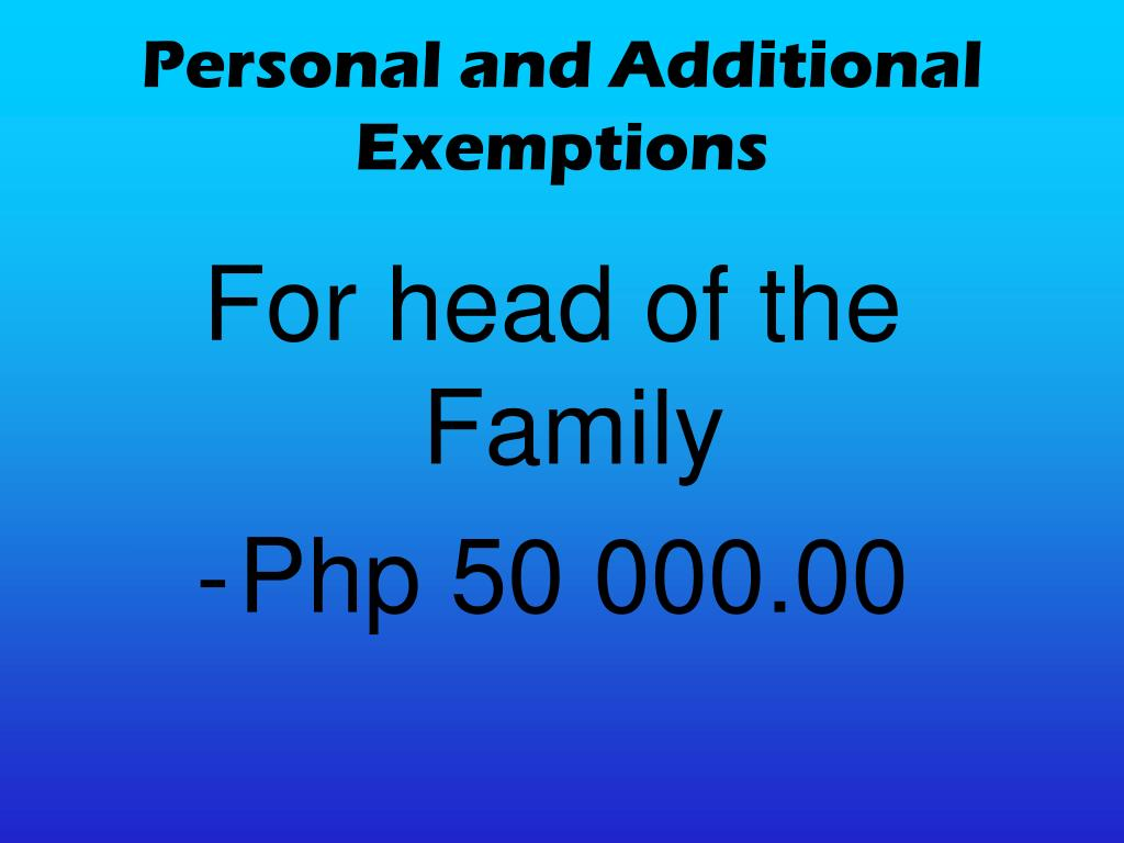 Personal and Additional Exemptions