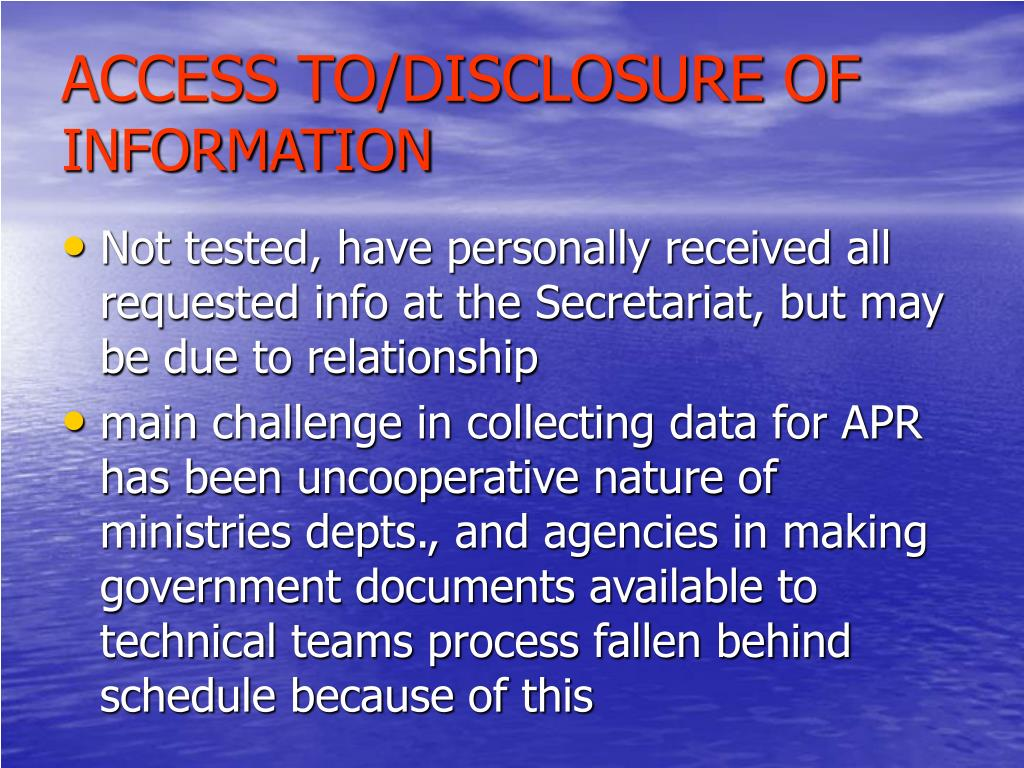 ACCESS TO/DISCLOSURE OF