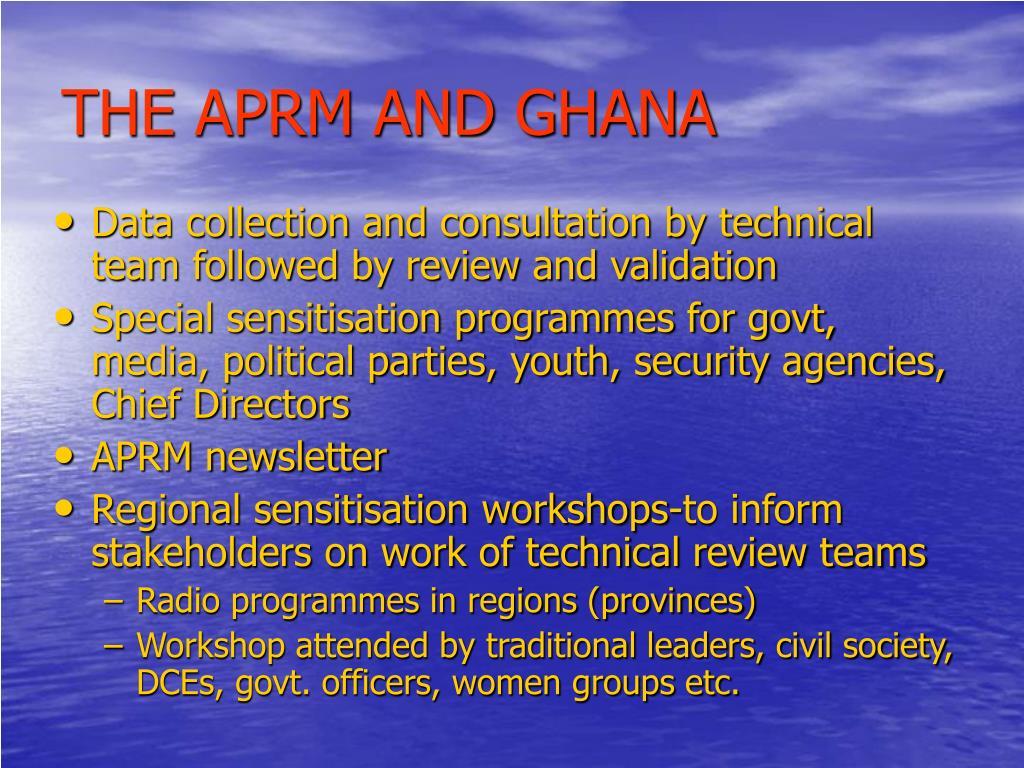 THE APRM AND GHANA