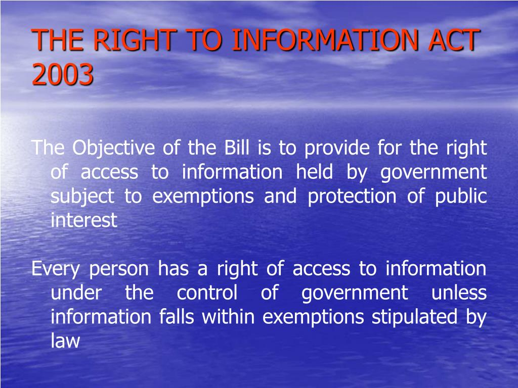 THE RIGHT TO INFORMATION ACT 2003