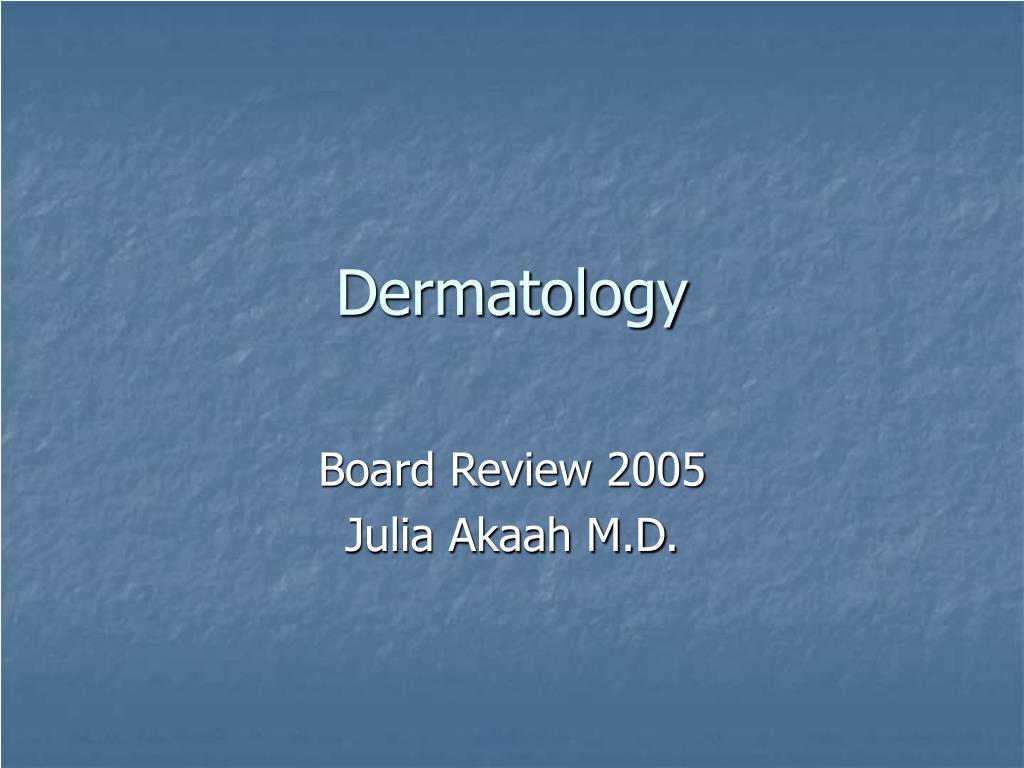dermatology l.