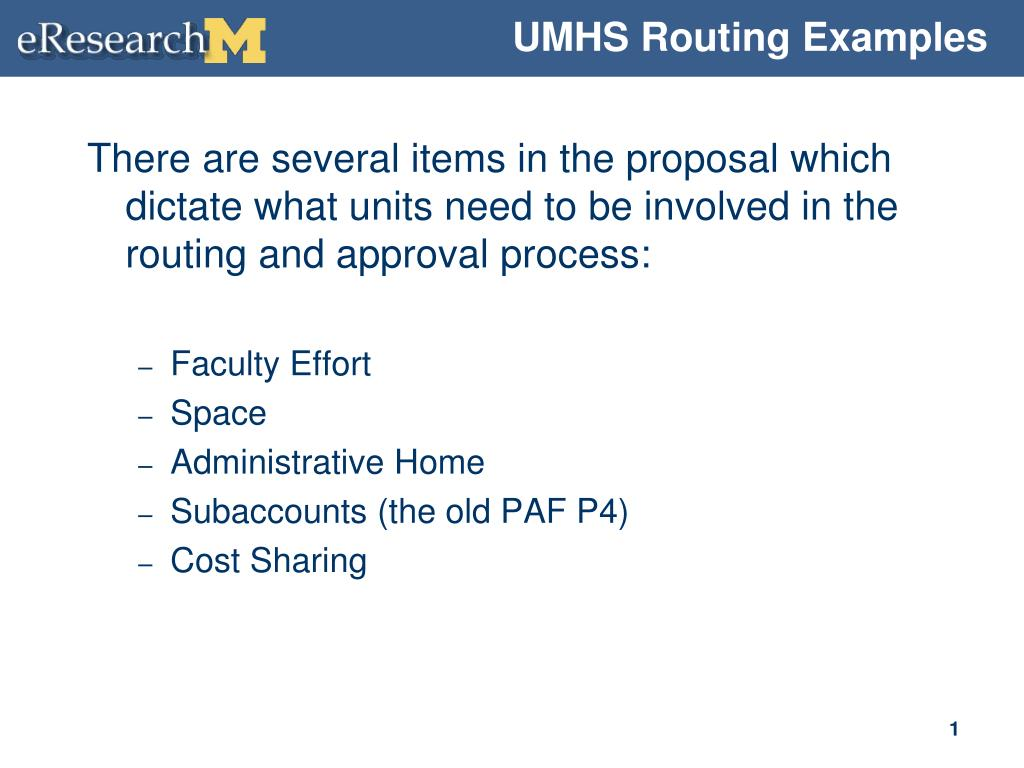 UMHS Routing Examples