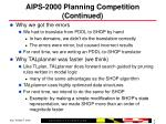 aips 2000 planning competition continued