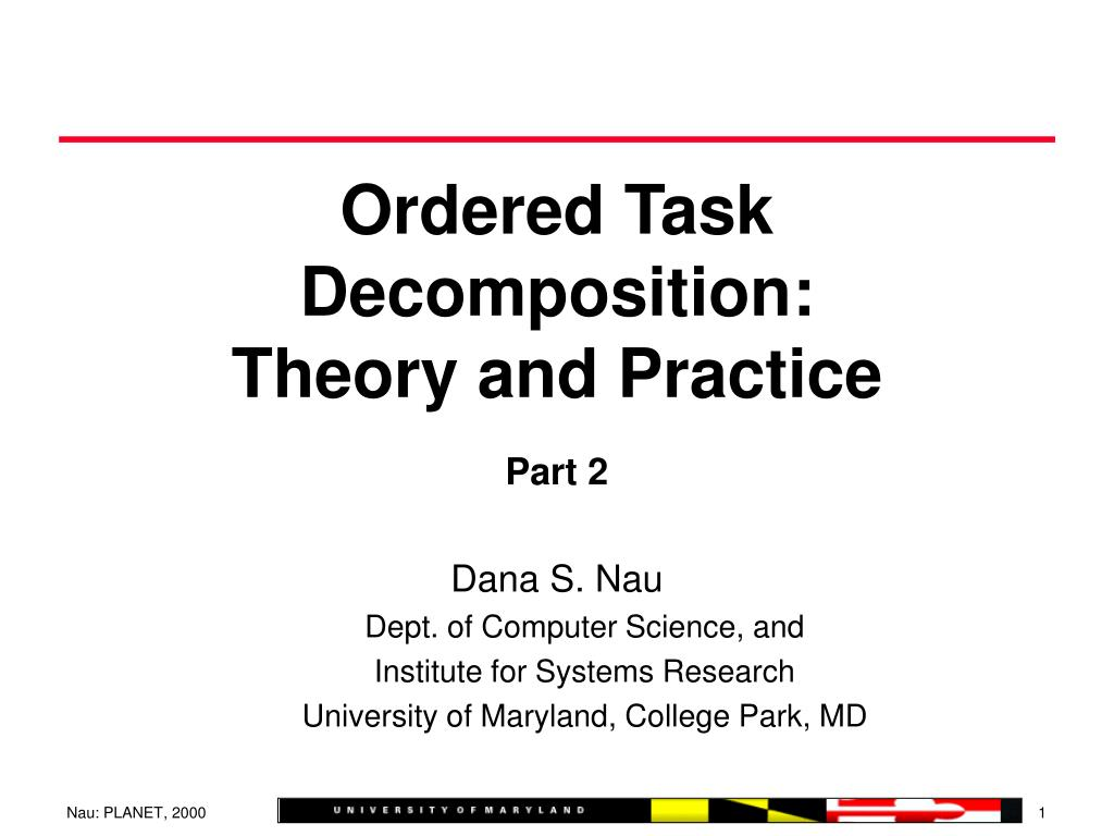ordered task decomposition theory and practice l.