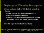 nephrogenic fibrosing dermopathy19