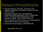 nephrogenic fibrosing dermopathy21