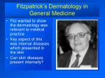 fitzpatrick s dermatology in general medicine