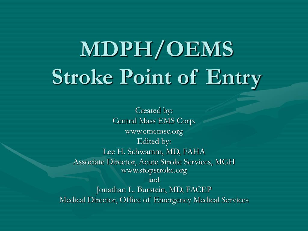 mdph oems stroke point of entry l.