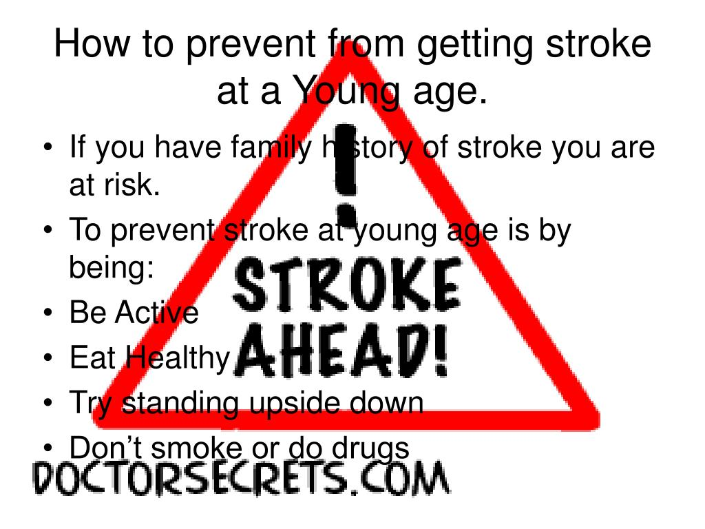 How to prevent from getting stroke at a Young age.