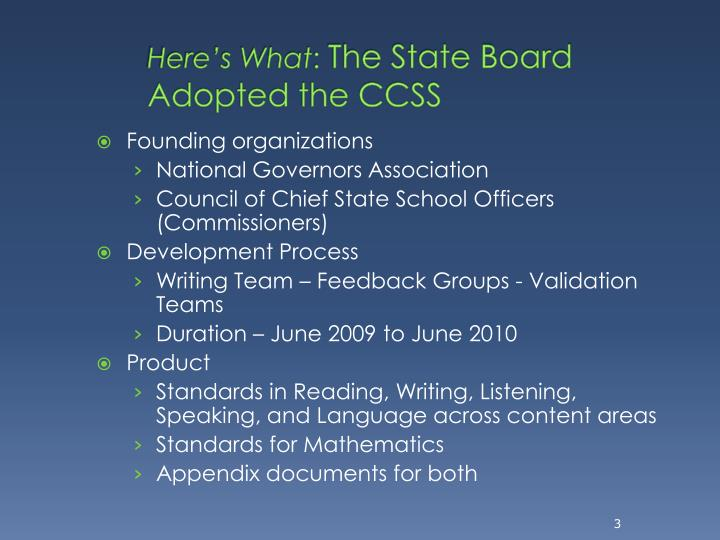 Here s what the state board adopted the ccss