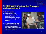3 delivery pre hospital transport and management42