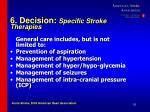 6 decision specific stroke therapies