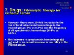 7 drugs fibrinolytic therapy for ischemic stroke53