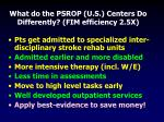 what do the psrop u s centers do differently fim efficiency 2 5x