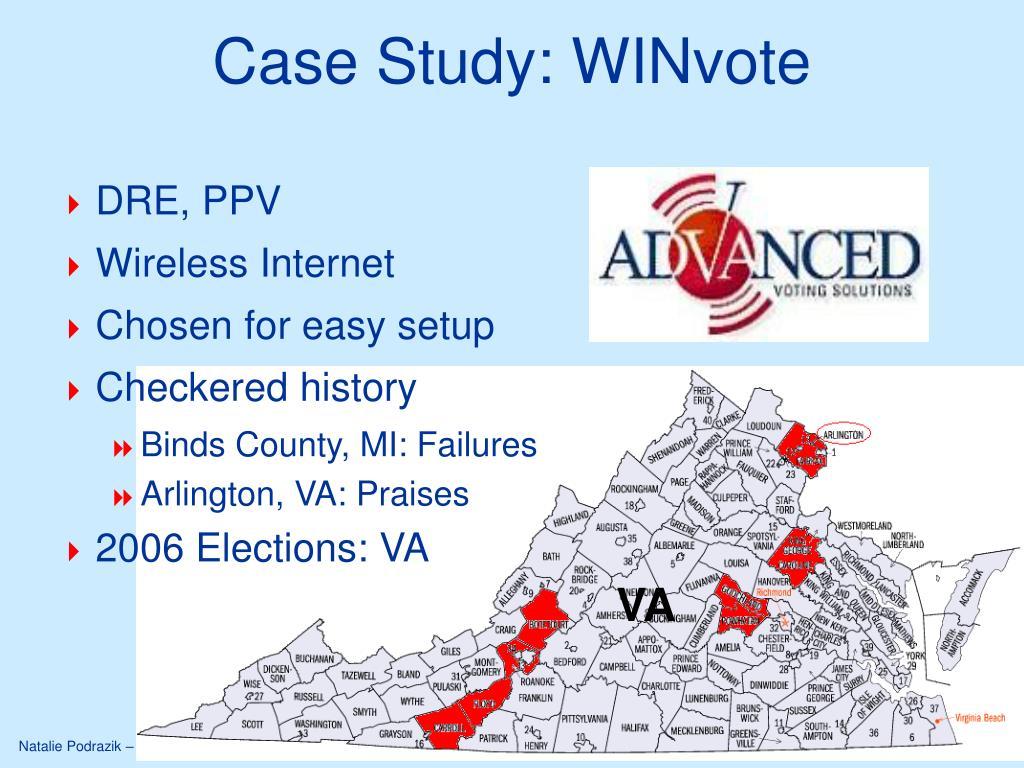 Case Study: WINvote