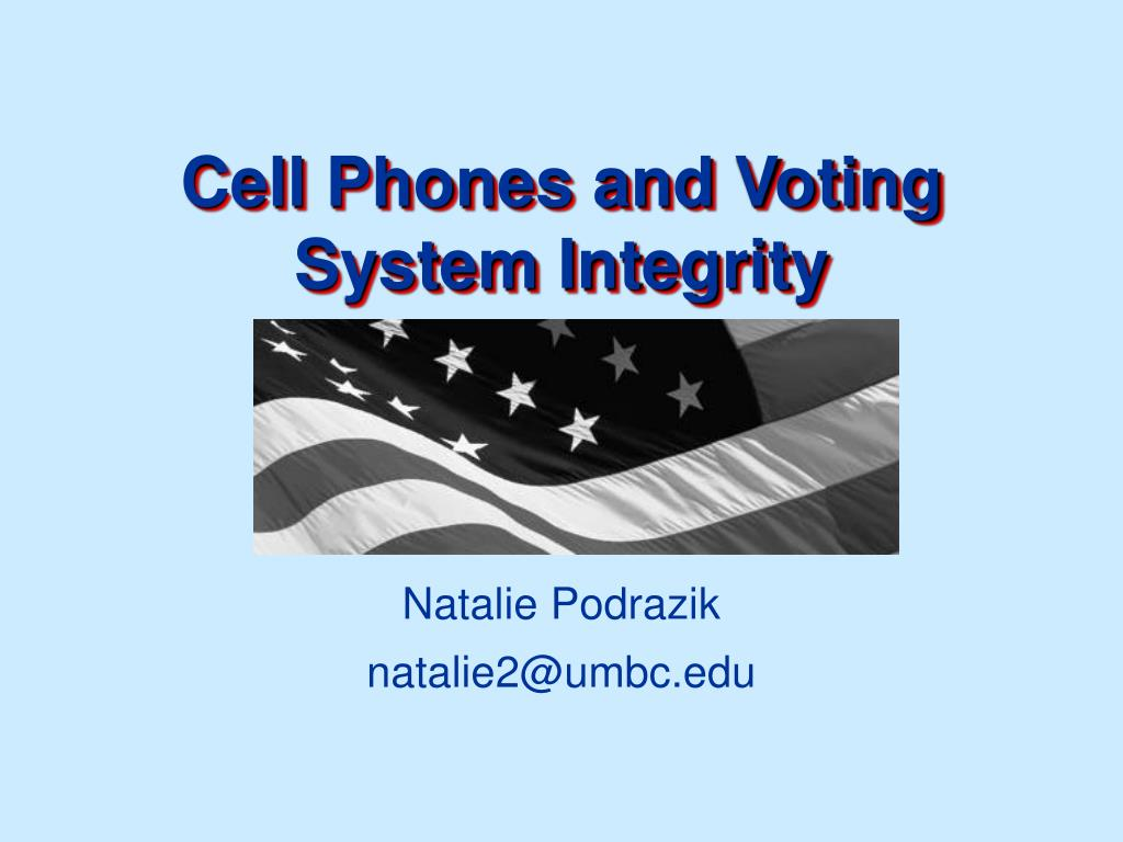 cell phones and voting system integrity l.