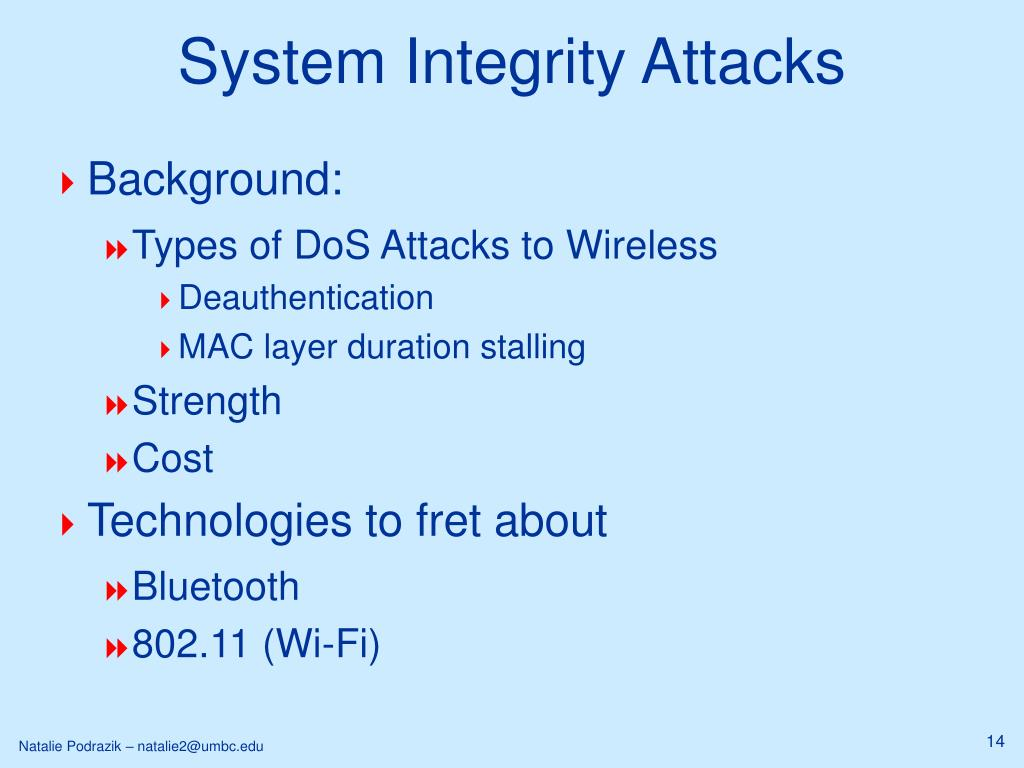 System Integrity Attacks