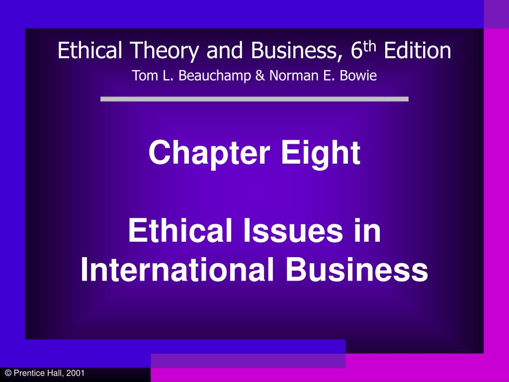 PPT - Chapter Eight Ethical Issues in International Business
