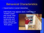 behavioral characteristics