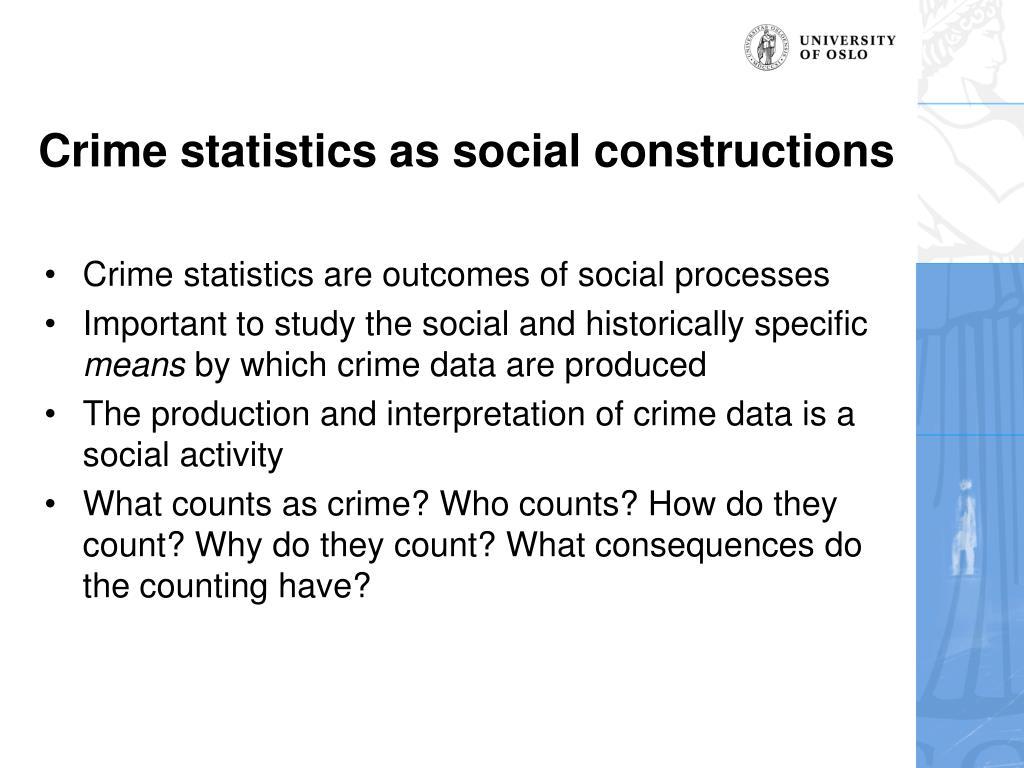 Crime statistics as social constructions