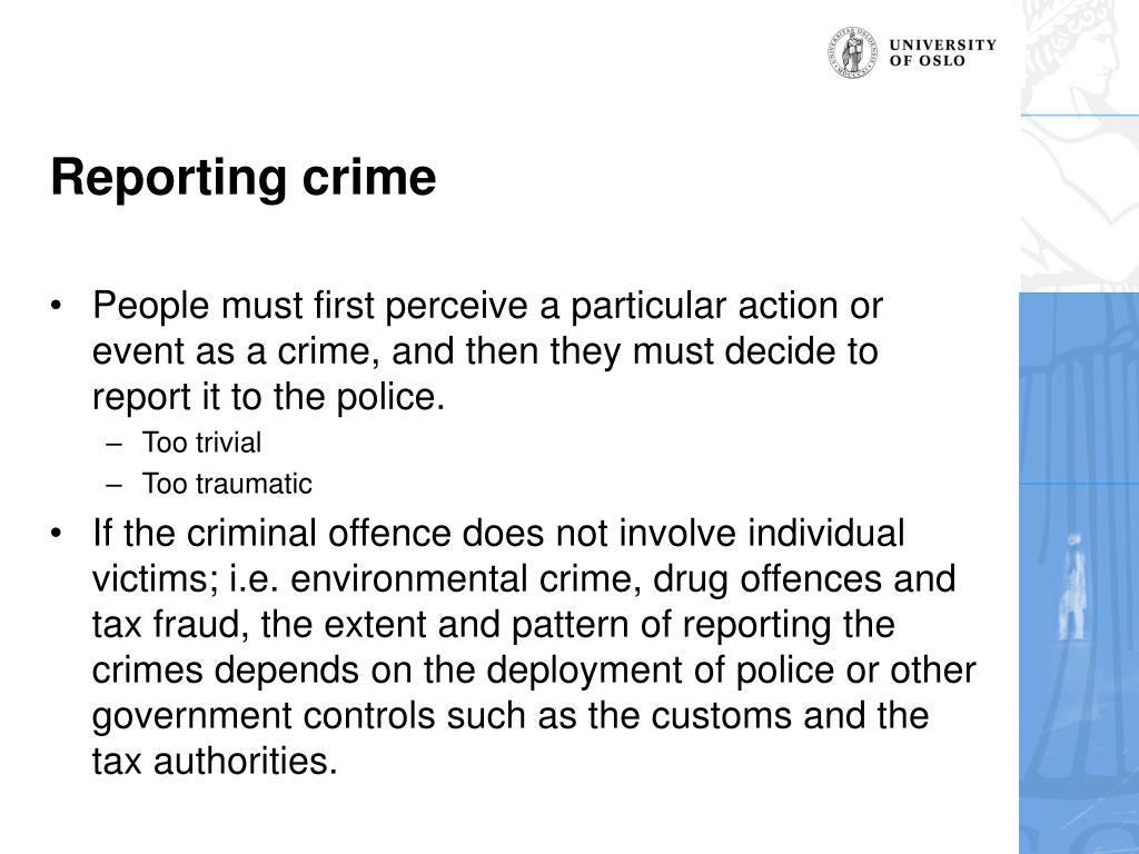 Reporting crime