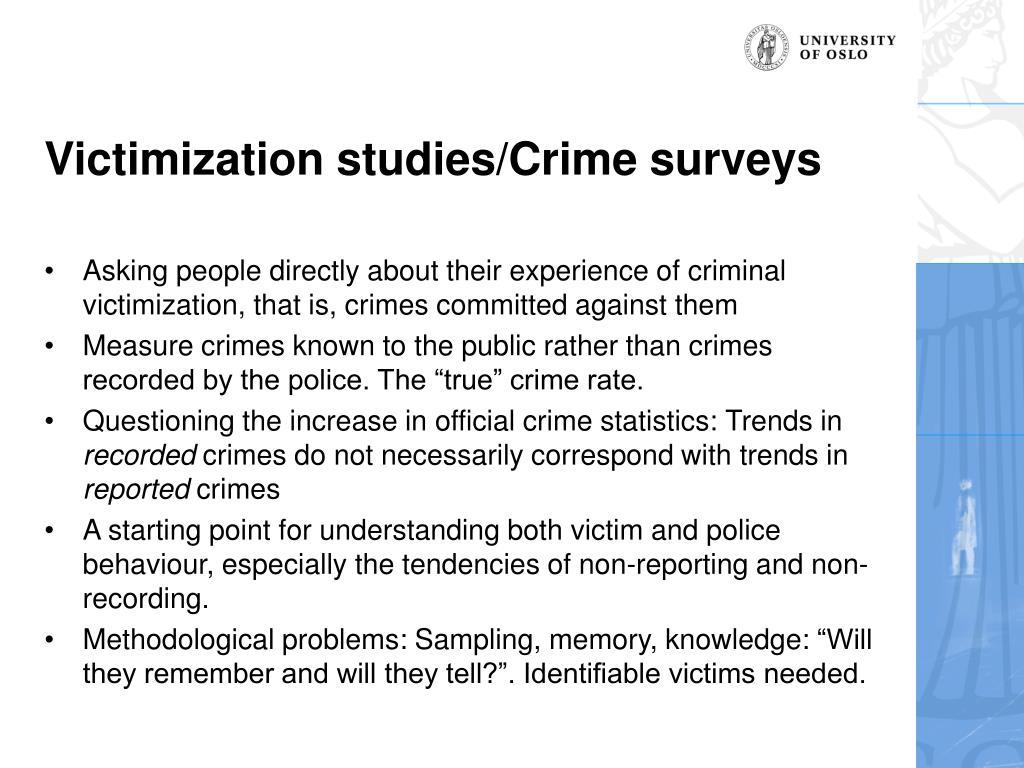 Victimization studies/Crime surveys