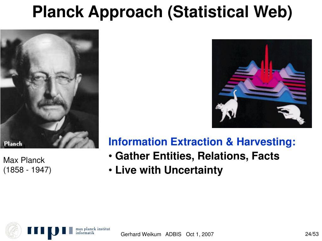 Planck Approach (Statistical Web)