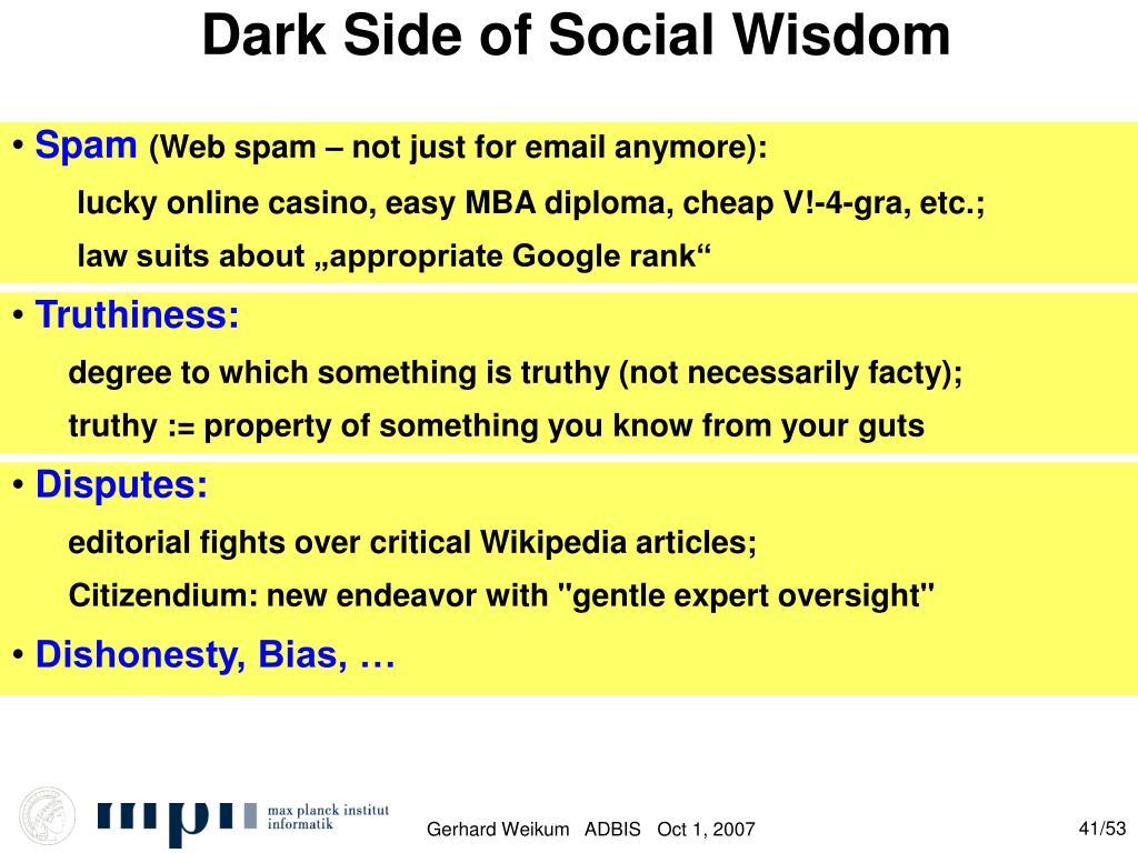 Dark Side of Social Wisdom