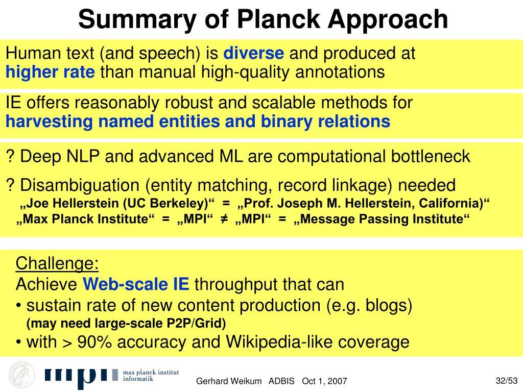 Summary of Planck Approach