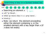 searching a key in a sorted linked list