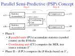 parallel semi predictive psp concept