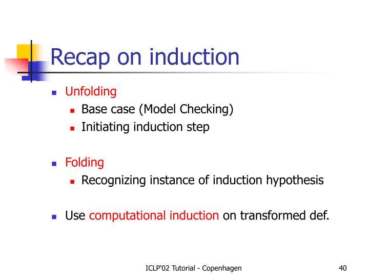 Recap on induction