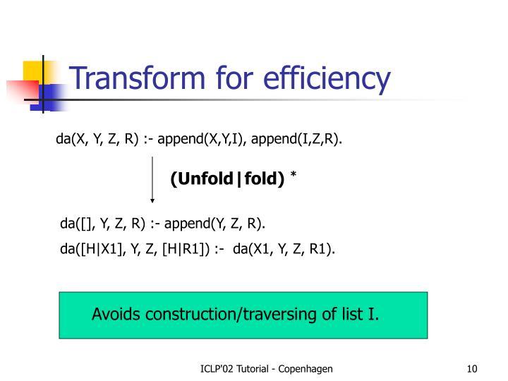Transform for efficiency